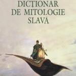 Dicționar de mitologie slavă