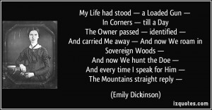 my-life-had-stood-a-loaded-gun emily-dickinson