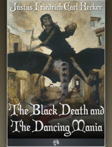 The Black Death and Dancing Mania