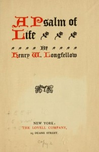 Henry Wordsworth Longfellow A Psalm of Life