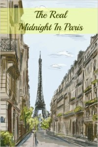 The Real Midnight in Paris